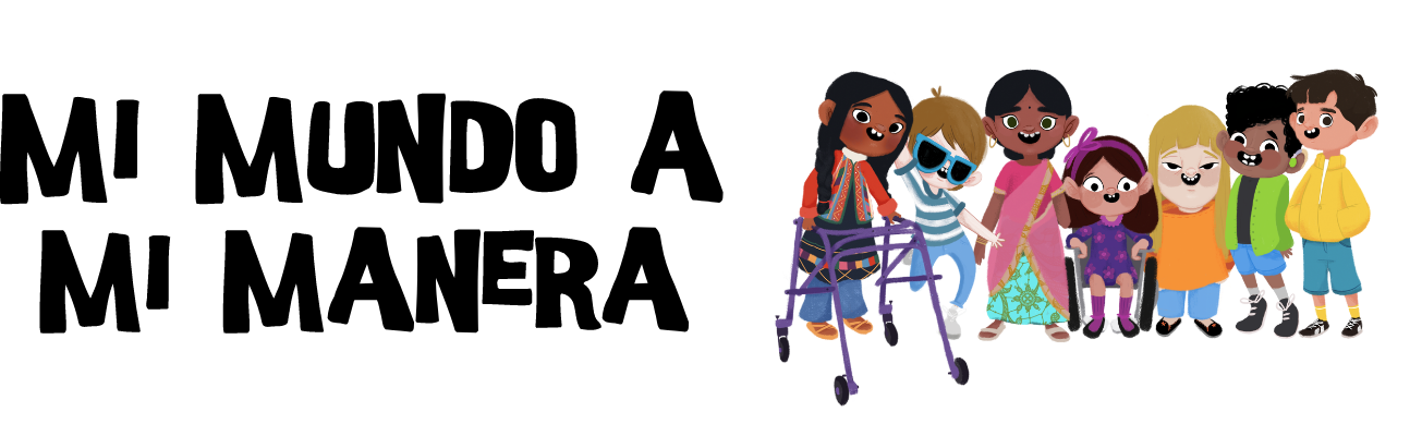Imagen en fondo blanco que contiene, al lado izquierdo, el título del concurso (Mi Mundo A Mi Manera) en letras negras. Mientras que, al lado derecho, las ilustraciones de todos los personajes del concurso literario, niños y niñas con diferentes discapacidades uno al lado del otro.
