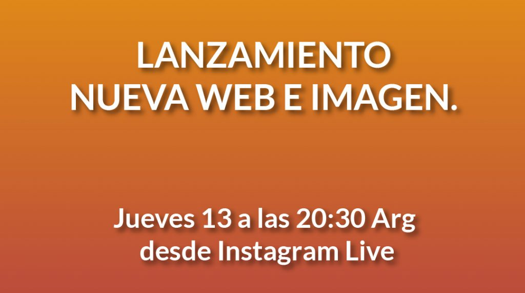 Image of the website lunch and new identity. Thursday 13th of May at 8.30 pm Argentina on Instagram live at www.Instagram.com/Comparlante