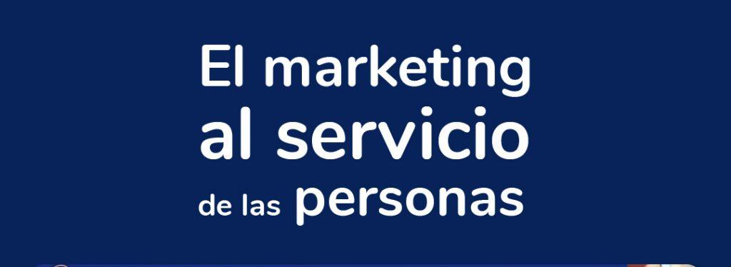 Imagen en fondo azul en el centro la frase el marketing al servicio de las personas.