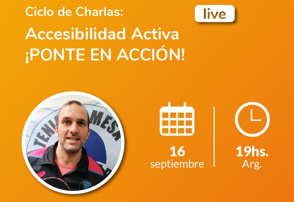 Image of Ciclo de charlas: Active Accessibility Get active! - Santiago Morino adapted table tennis coach. Comparlante Foundation logo.