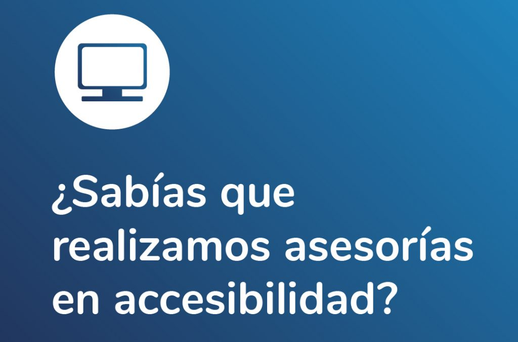 Image with the phrase in the center: Did you know that we carry out accessibility consultancies? Comparlante Foundation logo.