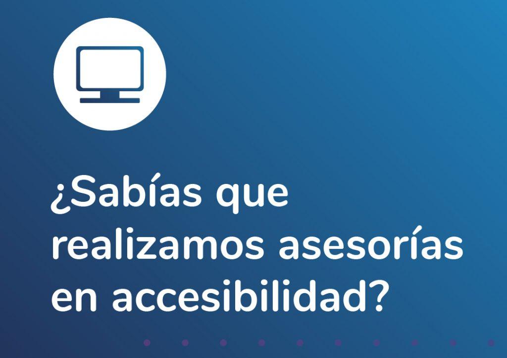Imagen con la frase en el centro: ¿Sabias que realizamos asesorias en accesibilidad?. Logotipo Fundación Comparlante.