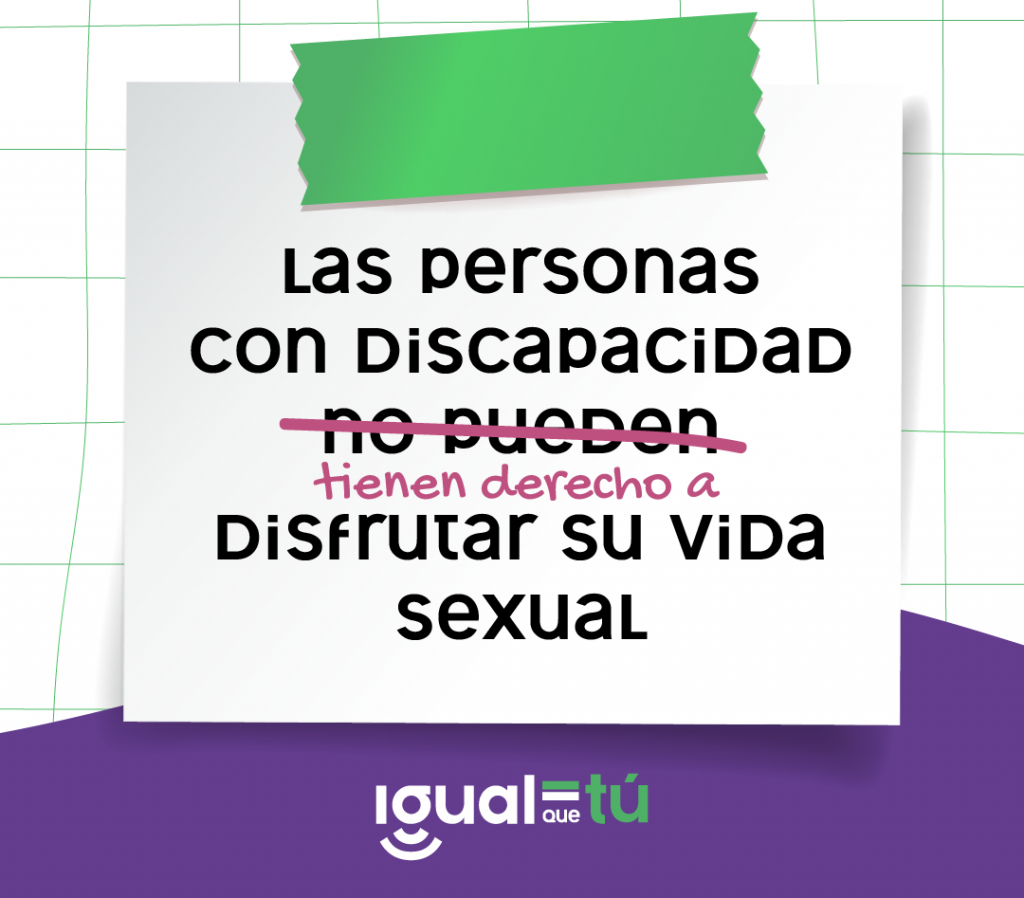 The image shows an illustration of a note with the sentence: Persons with disabilities cannot enjoy their sexual life. The words cannot are crossed out and written underneath in a different typography: they have the right to enjoy their sexual life. Logo Just like you.