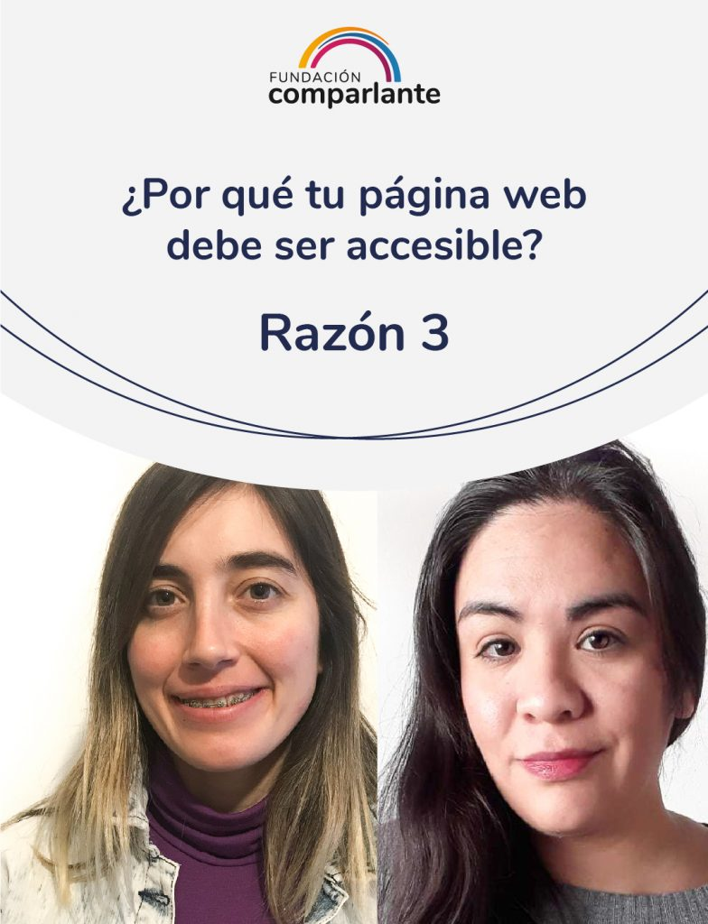 Image of Barbara and Mayra, members of the web development team, next to the phrase 10 reasons why your website should be accessible. Fundación Comparlante logo.