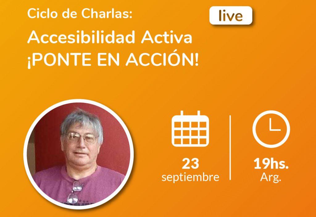 Image of the lecture series Active accessibility ¡Ponte en acción! - Ricardo Molinari. Basketball for blind people. Fundación Comparlante logo.