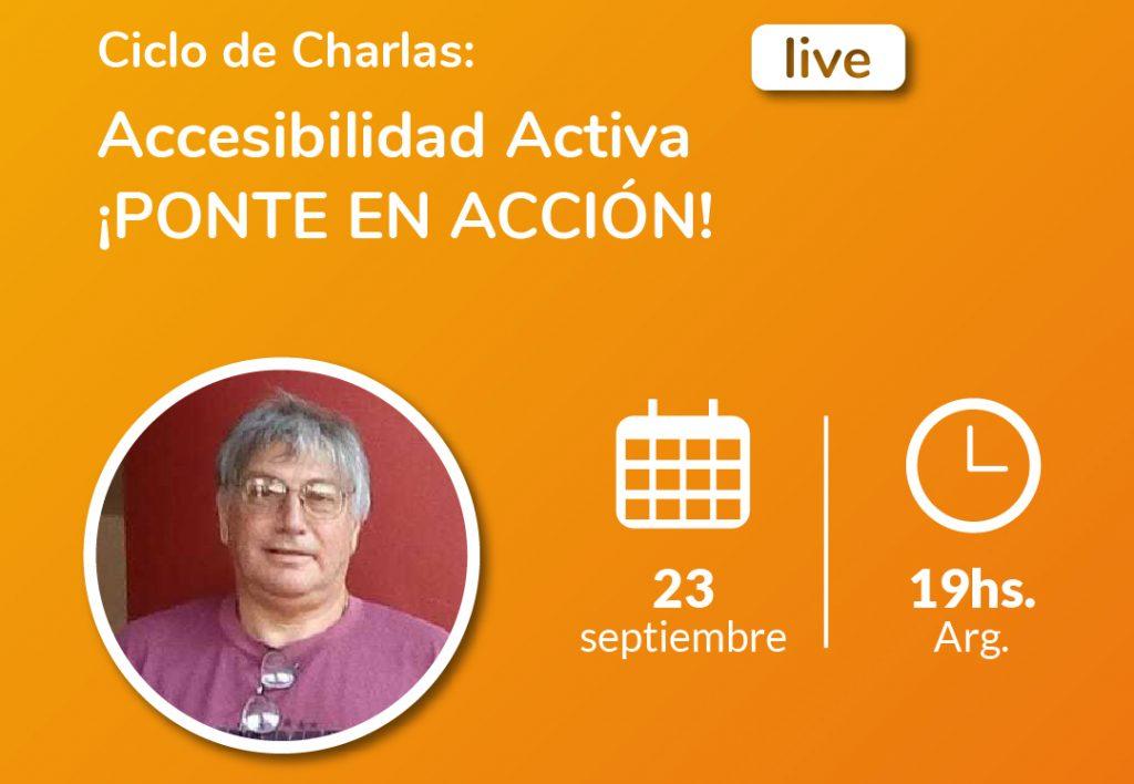 Imagen de ciclo de charlas Accesibilidad activa ¡Ponte en acción! – Ricardo Molinari. Básquet para personas ciegas. Logotipo fundación comparlante.