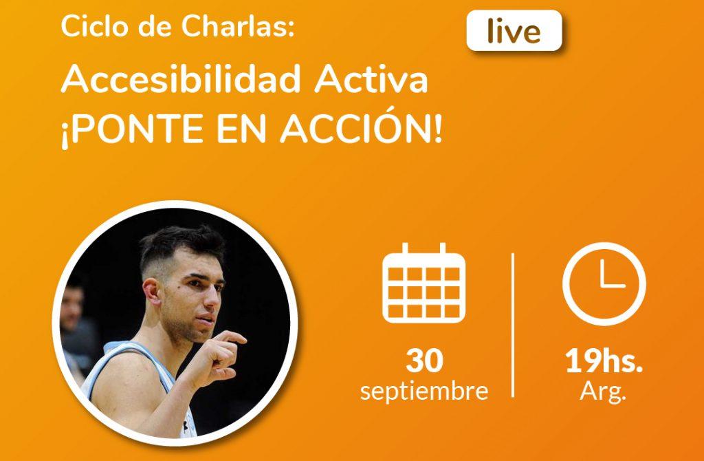 Image of Ciclo de charlas: Active Accessibility Get Active - Rodrigo Gerhardt. Basketball for the hearing impaired. Thursday, September 30 - 7 p.m. Argentina. Fundación Comparlante logo.