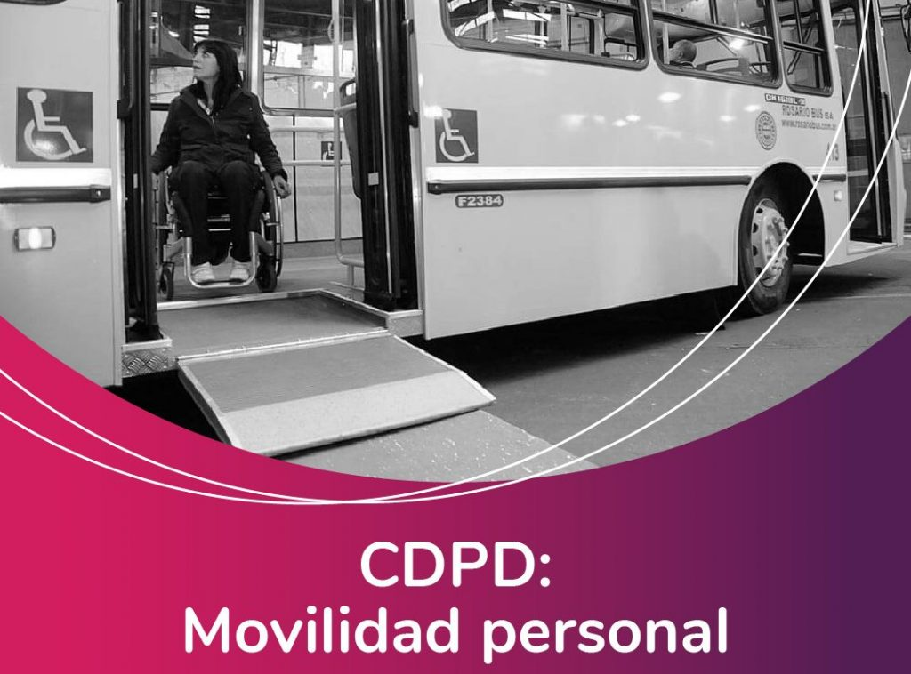 Image of a person with a disability descending a bus ramp in a wheelchair. Accompanied by the phrase: CDPD Personal mobility. Fundación Comparlante logo.