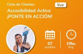Ciclo de Charlas: Accesibilidad Activa ¡PONTE EN ACCIÓN!