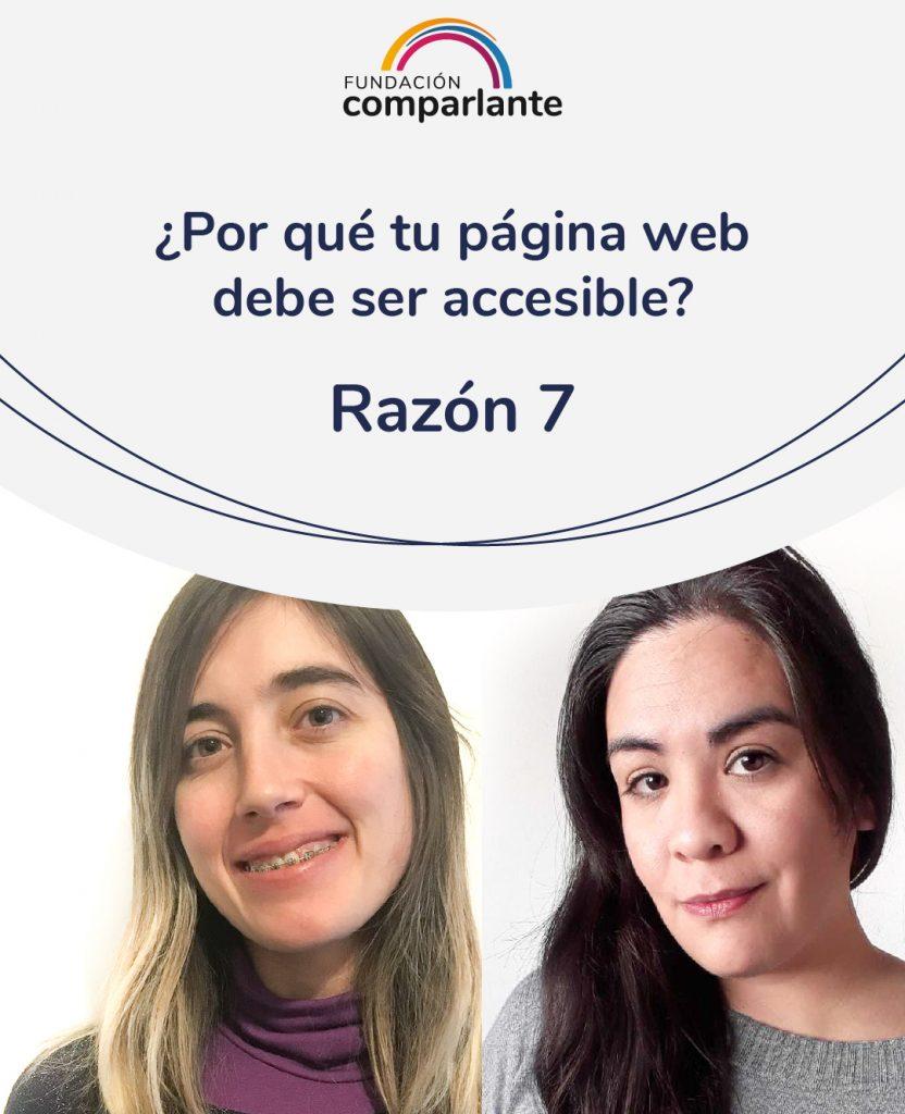 Imagen de Barbara y Mayra miembros del equipo de Desarrollo web. Con la frase: ¿Por qué tu pagina web debe ser accesible? Razón 7. Logotipo Fundación Comparlante.